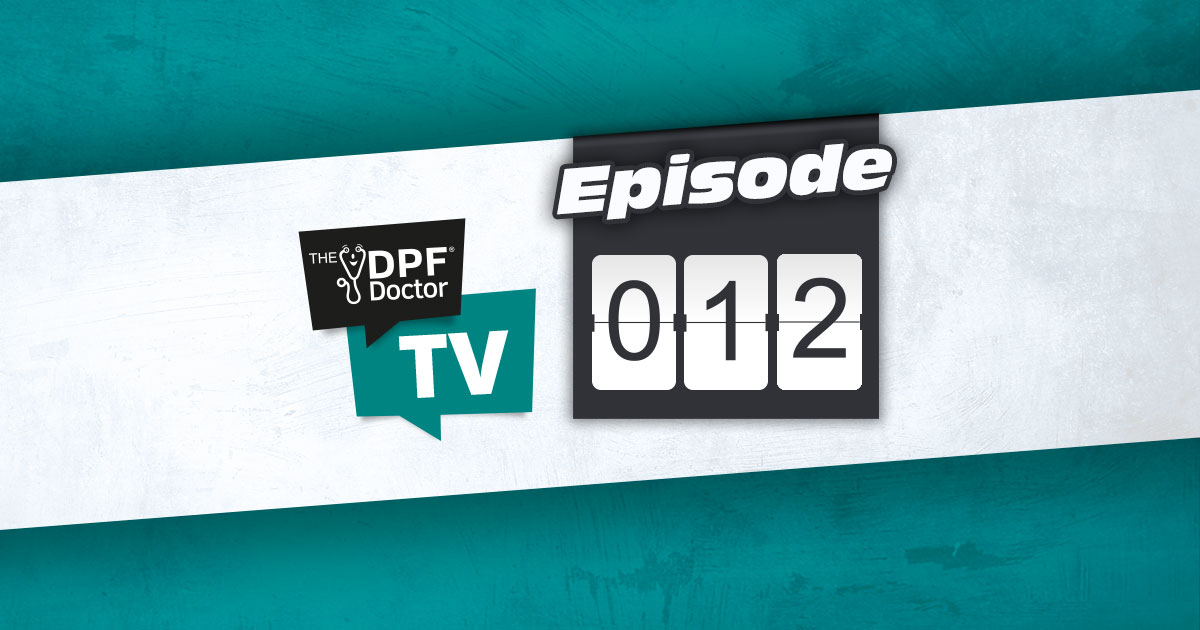 The DPF Doctor TV Episode 12